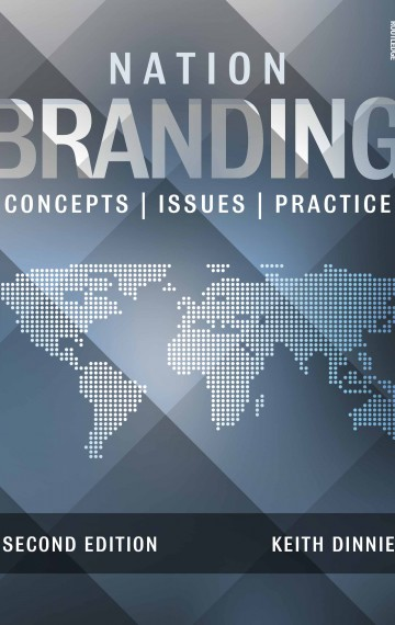 Nation Branding: Concepts, Issues, Practice (2nd Edition)